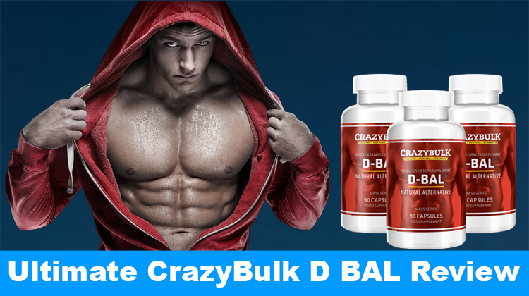 Crazy Bulk D-Bal Review (2020) - Legal Dianabol Alternative